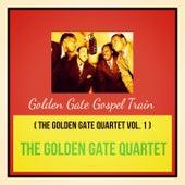Golden Gate Gospel Train (The Golden Gate Quartet Vol. 1) de Golden Gate Quartet