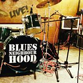Live by Blues In The Neighbourhood