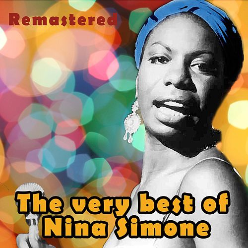 The Very Best of Nina Simone by Nina Simone