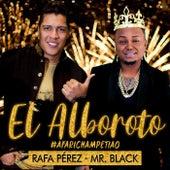 El Alboroto (#afarichampetiao) de Rafa Pérez