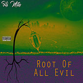 Root of All Evil by Hi Mito