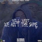 We Ain't the Same - EP von Will West