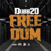Free Dum by Dubb 20