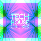 Tech House Cruises, Vol. 2 - EP de Various Artists