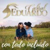 Con Todo Incluido de Eduardo Cabral