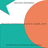 Brahms: Symphony No. 2 in D Major, Op. 73 by William Steinberg