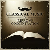 Classical Music to Improve Concentration – Background for Learning, Reading & Working by Warsaw String Masters