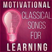 Motivational Classical Songs for Learning – Classical Music for Increase Brain Power, Memory Games, Focus and Concentration by Power String Band