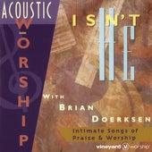 Acoustic Worship: Isn't He by Vineyard Worship
