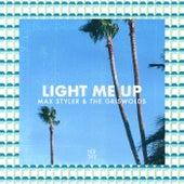 Light Me Up von Max Styler