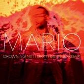 Drowning (Nitti Gritti & Shndō Remix) von Mario