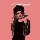 Fvck the Heartache von Fashion Brigade