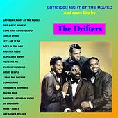 Saturday Night at the Movies and More Hits de The Drifters