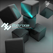 Building The Foundation - Single de Extrose