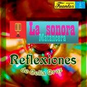 Reflexiones de Celia Cruz de La Sonora Matancera