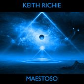 Maestoso (feat. Ray Clay) by Keith Richie