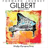 Forward Journey by Gilbert Mulamba