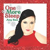 One More Sleep by Amy Rose