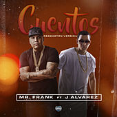 Cuentos (Reggaeton Version) de Mr. Frank