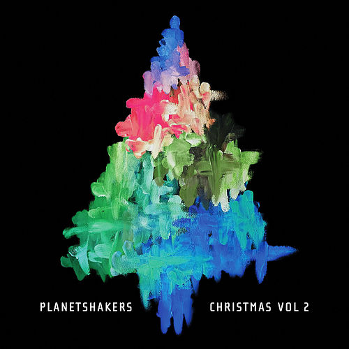 Christmas, Vol. 2 by Planetshakers