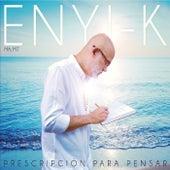 Prescripcion para Pensar de Enyi-K