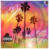 Cali Daze (feat. Funkmiesta & Miss Bri) de J. Dubb