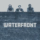 Waterfront by Waterfront