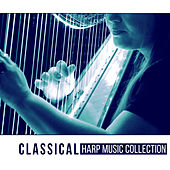 Classical Harp Music Collection – Classical Music for Relaxation, Inner Peace and Well Being by Maurycy Rubinstein