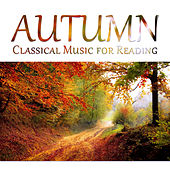 Autumn: Classical Music for Reading - Improve Concentration, Strings, Mozart, Haydn & Clementi, Increase Brain Power, Relaxing Study Music by Oscar Brendel