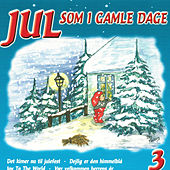 Jul som i gamle dage vol 3 by Various Artists