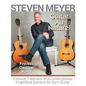 Guitar Au Naturel de Steven Meyer