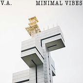 Minimal Vibes - EP by Various Artists