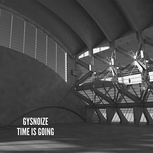 Time Is Going di Gysnoize