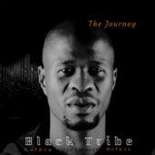 The Journey van Black Tribe