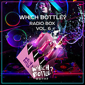 Which Bottle?: Radio Box, Vol. 6 - EP by Various Artists