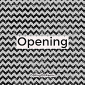 Opening (DJKing101 Remix) by DJKing101