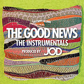 The Good News (The Instrumentals) by J.O.D.