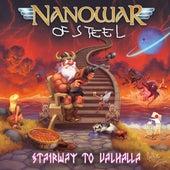 Stairway To Valhalla by Nanowar of Steel