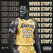 Never Stop 2 von Piif Jones