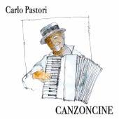 Canzoncine de Carlo Pastori
