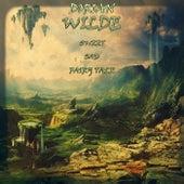 Sweet Sad Fairy Tale von Dorian Wilde