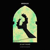 In My Hand von Brohug