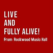 Live and Fully Alive!: Live at Rockwood Music Hall by Caleb Caming