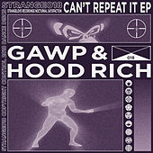Can't Repeat It EP by Various Artists