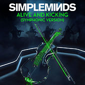 Alive and Kicking (Symphonic Version) by Simple Minds