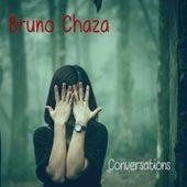 Conversations de Bruno Chaza