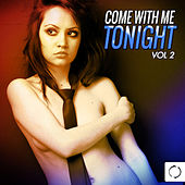Come with Me Tonight, Vol. 2 de Various Artists