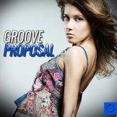 Groove Proposal von Various Artists