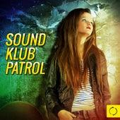 Sound Klub Patrol de Various Artists