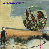 Under The Bushes Under The Stars (Bonus Tracks) de Guided By Voices